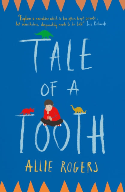 Tale of a Tooth by Allie Rogers