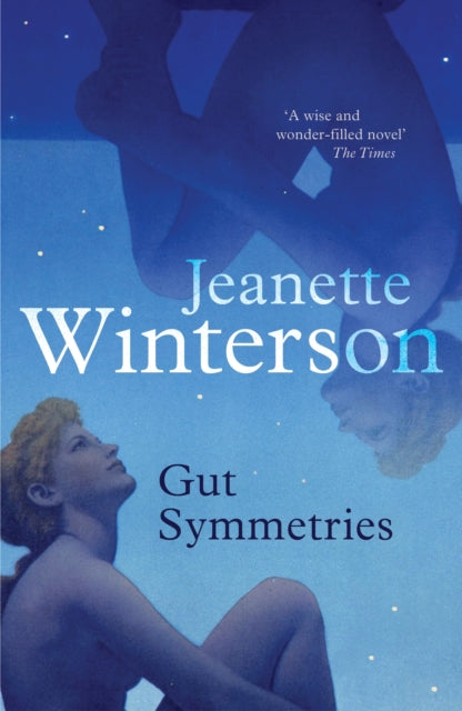 Gut Symmetries by Jeanette Winterson
