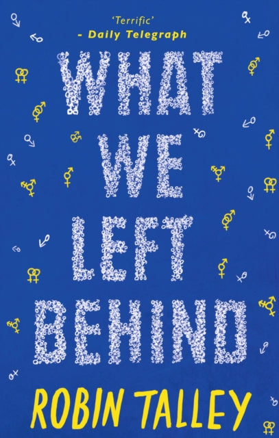 What We Left Behind by Robin Talley - slightly damaged
