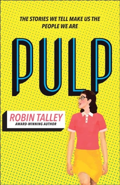 Pulp by Robin Talley