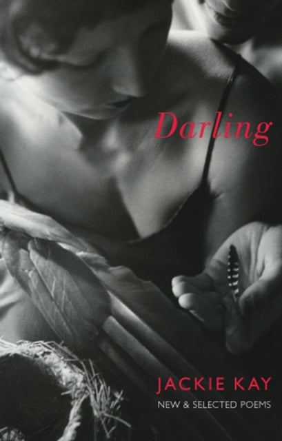 Darling: New and Selected Poems by Jackie Kay