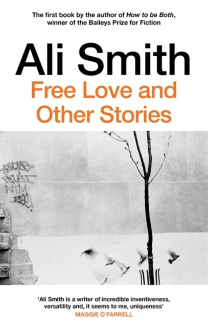 Free Love and Other Stories by Ali Smith
