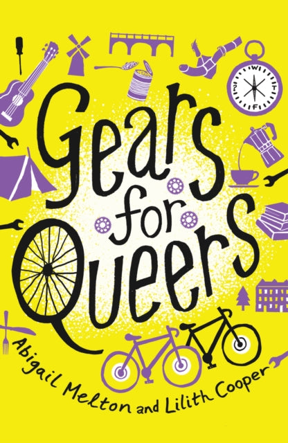 Gears for Queers by Abigail Melton & Lilith Cooper
