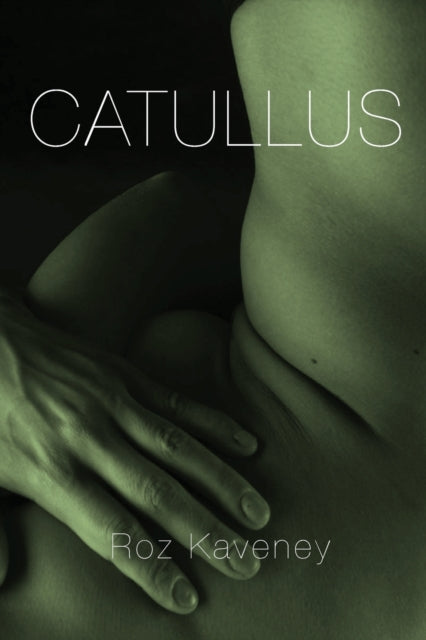 Catallus by Roz Kaveney