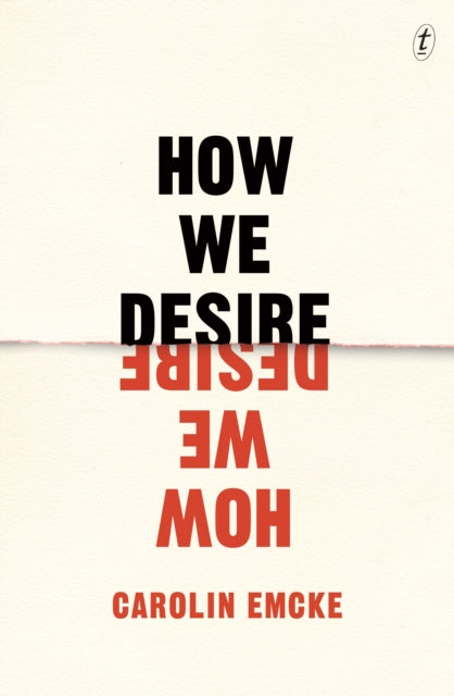 How We Desire by Carolin Emcke