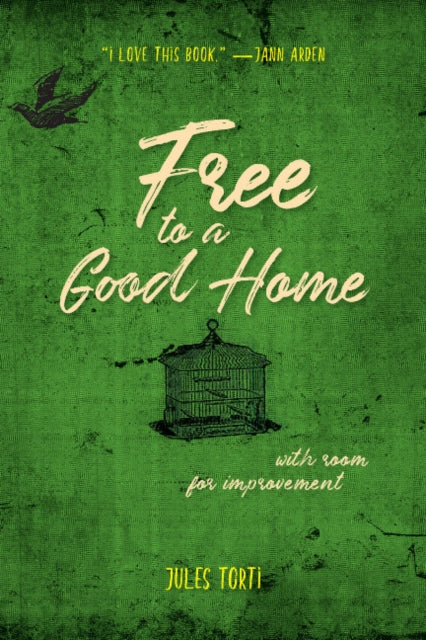 Free To A Good Home by Jules Torti
