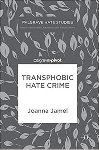 Transphobic Hate Crime by Joanna Jamel