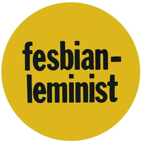 Fesbian Leminist Retro Badge