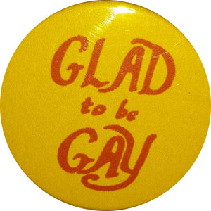 Glad To Be Gay Retro Badge