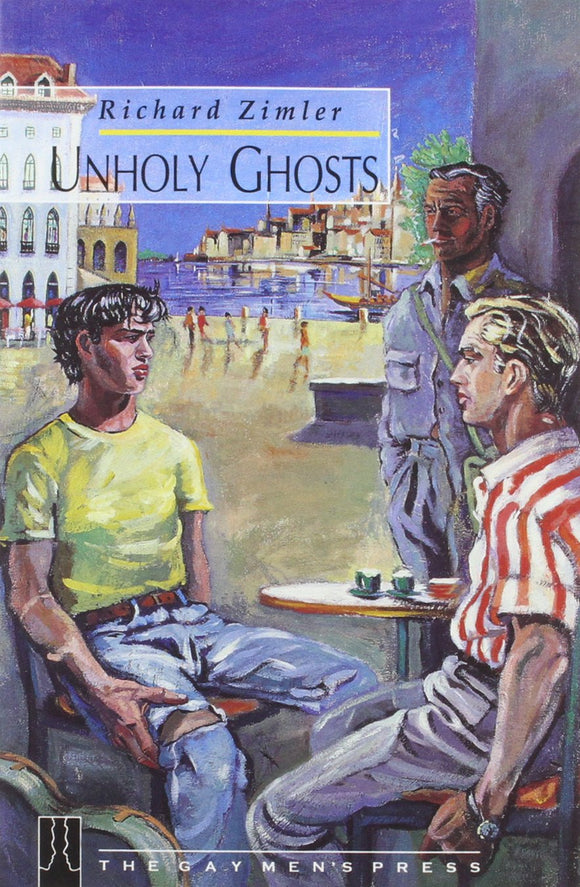 Unholy Ghosts by Richard Zimler