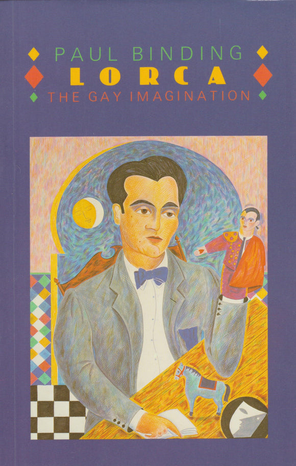 Lorca: The Gay Imagination by Paul Binding