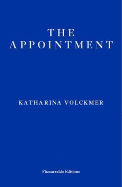 The Appointment by Katharina Volckmer