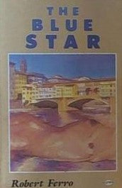 The Blue Star by Robert Ferro