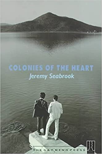Colonies of the Heart by Jeremy Seabrook