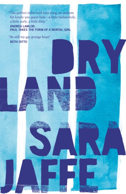 Dryland by Sara Jaffe (Author Signed Bookplate)