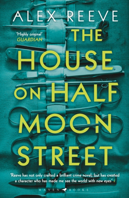 The House on Half Moon Street by Alex Reeve