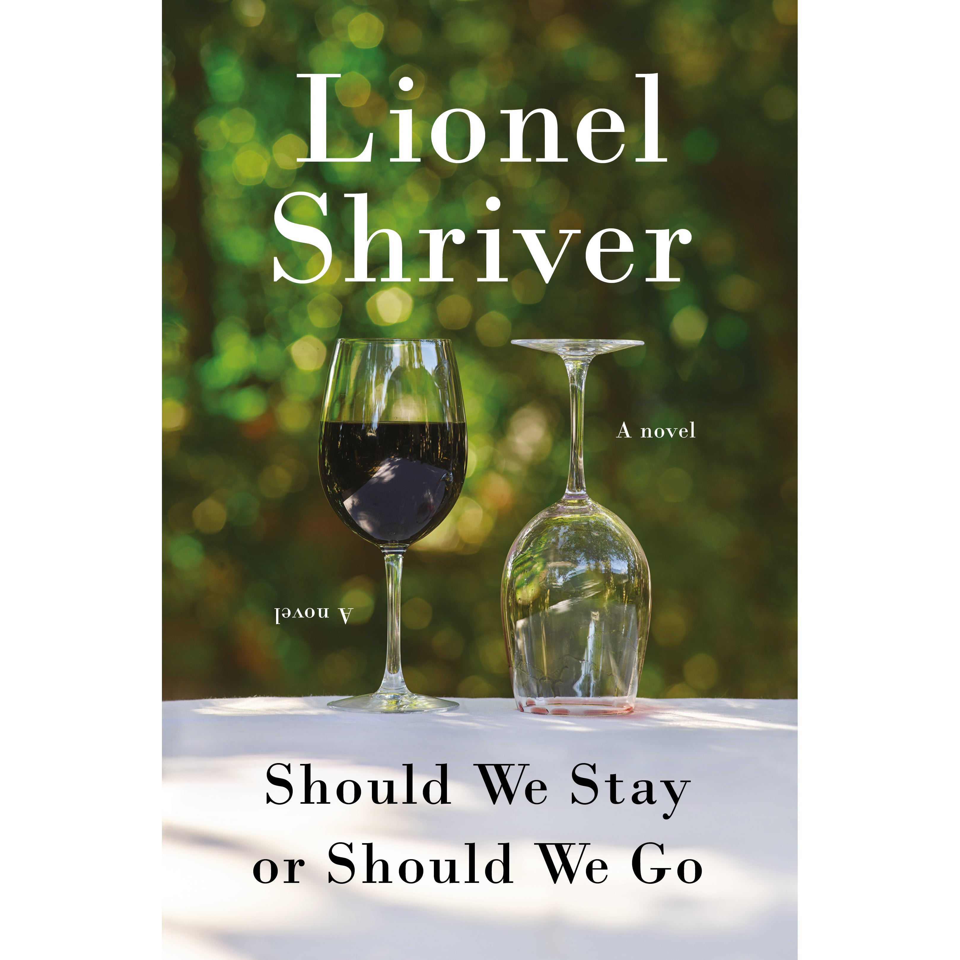 Should We Stay Or Should We Go by Lionel Shriver