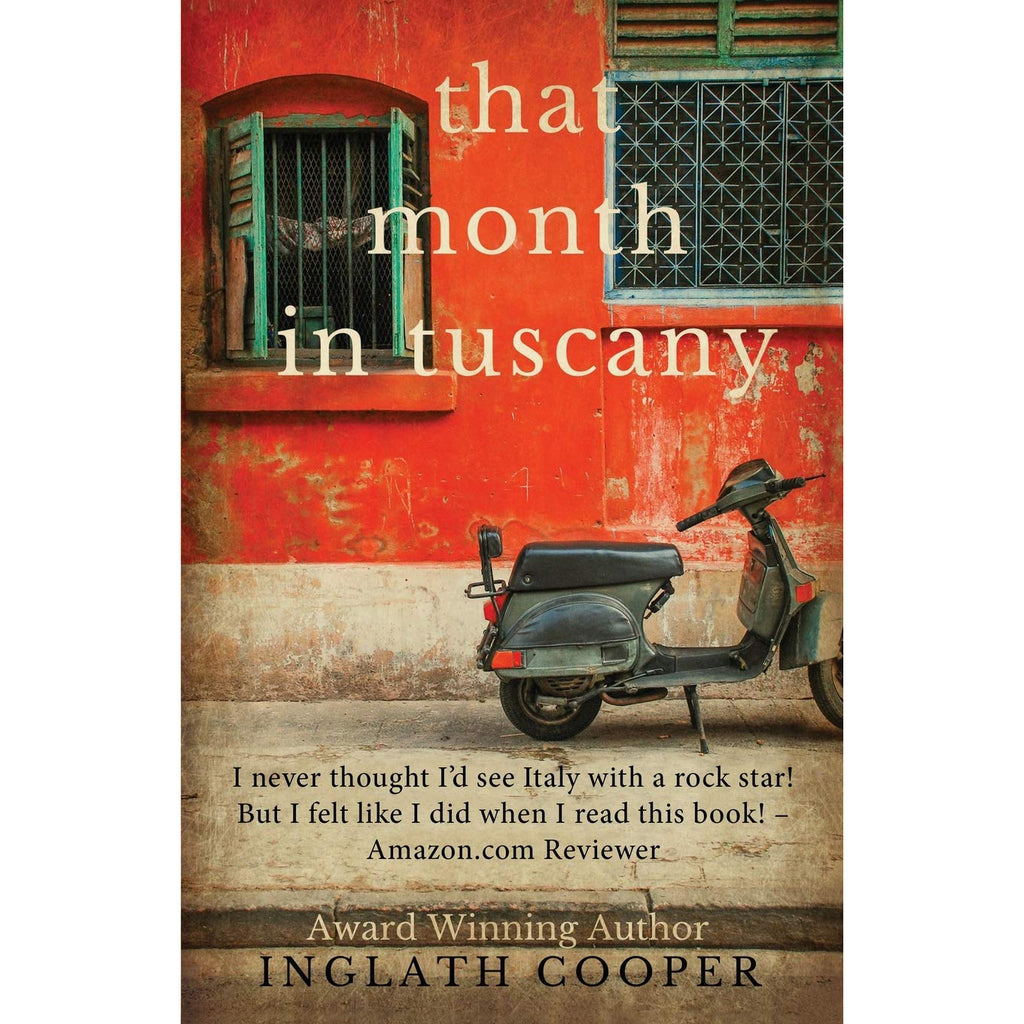 That Month in Tuscany by Inglath Cooper