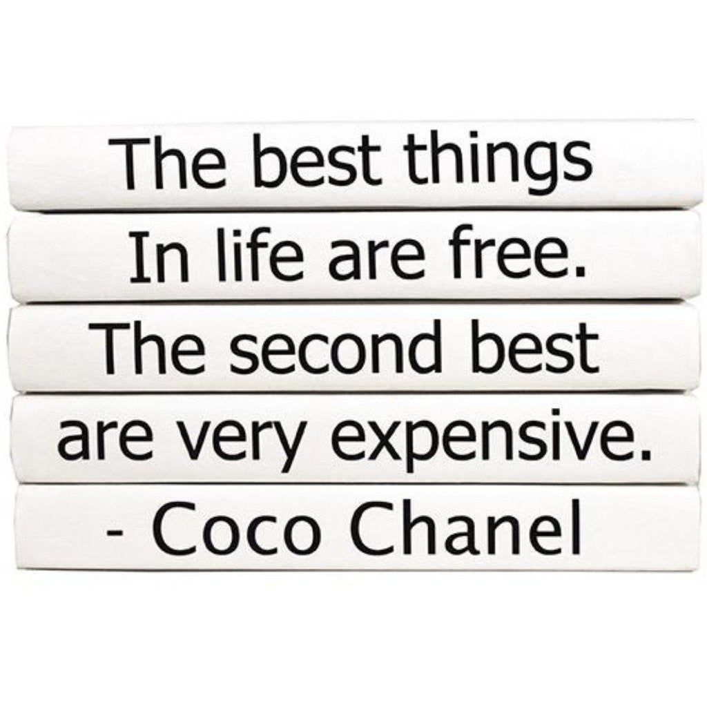 The Best Things In Life Are Free The Second Best Are Very Expensive Book Set