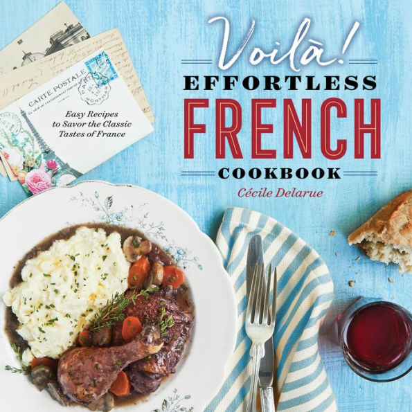 Voila Effortless French Cookbook