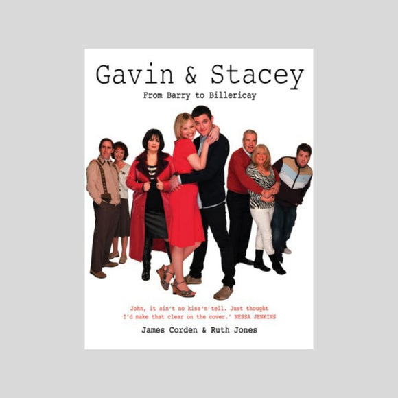 Gavin and Stacey - From Barry to Billericay Book