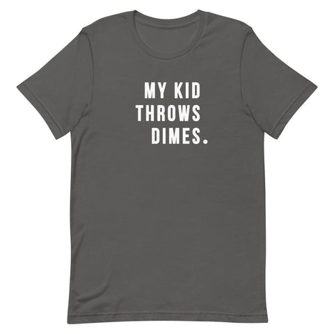 My Kid Throw Dimes Shirt For Dad