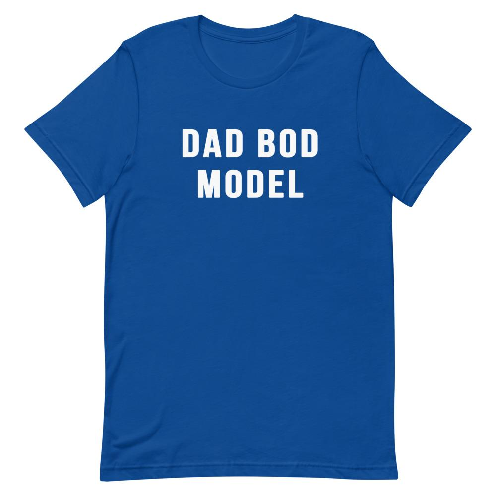Dad Bod Model Shirt That Is So Dad True Royal S