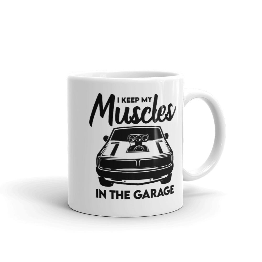 Muscle In The Garage Mug Mugs That Is So Dad 11oz