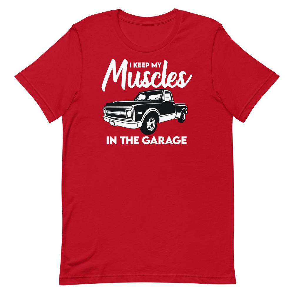 Muscles In The Garage T-Shirt That Is So Dad Red S