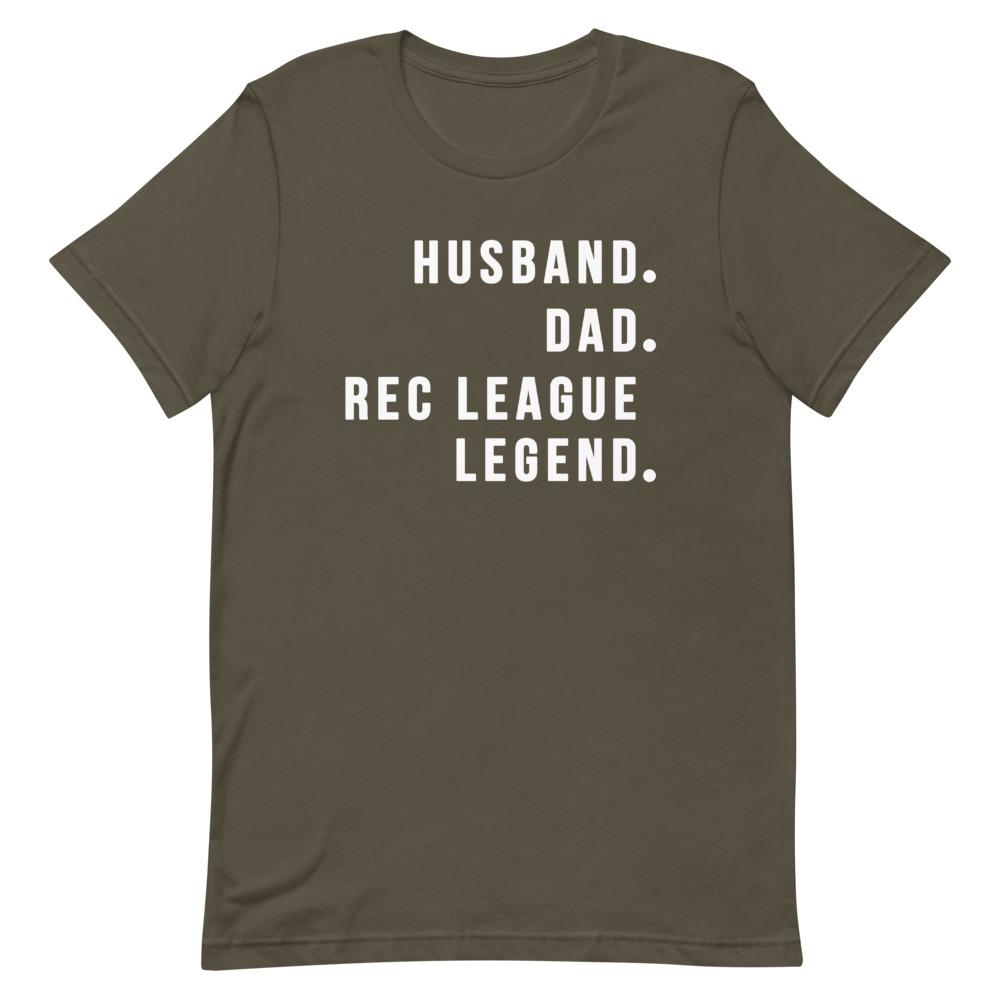 Rec League Legend Shirt Clothing That Is So Dad Army S