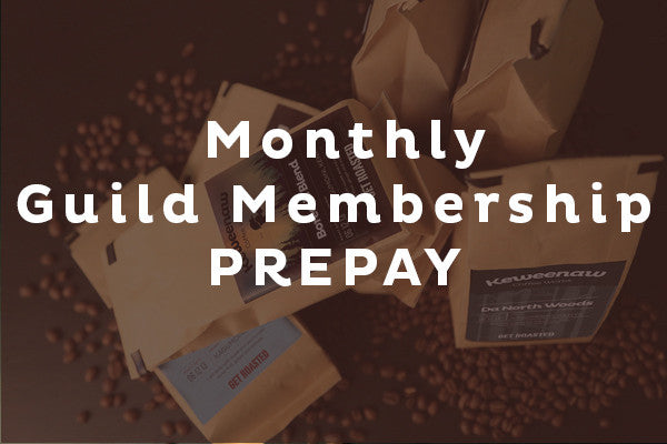 Monthly Guild Membership - PREPAY for 3 Months
