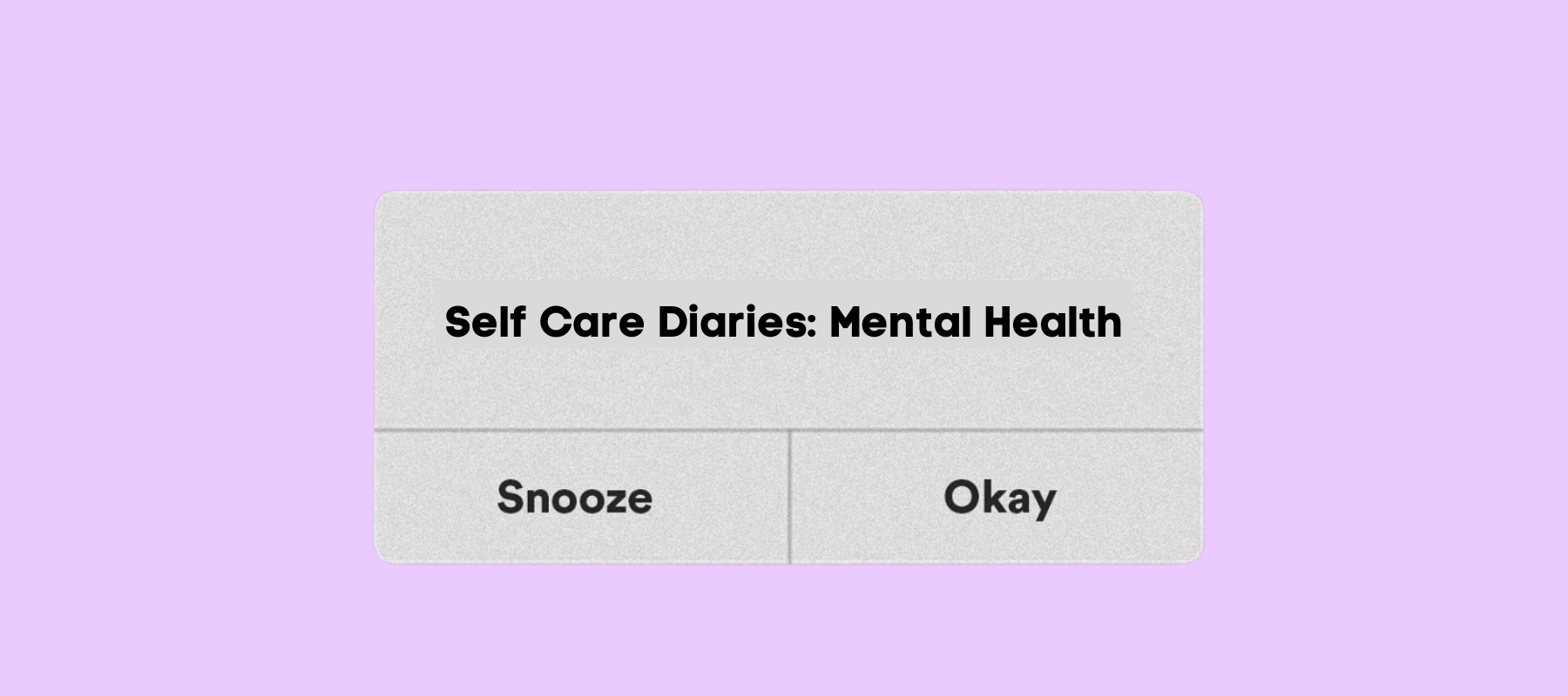 Self-Care Diaries: Mental Health