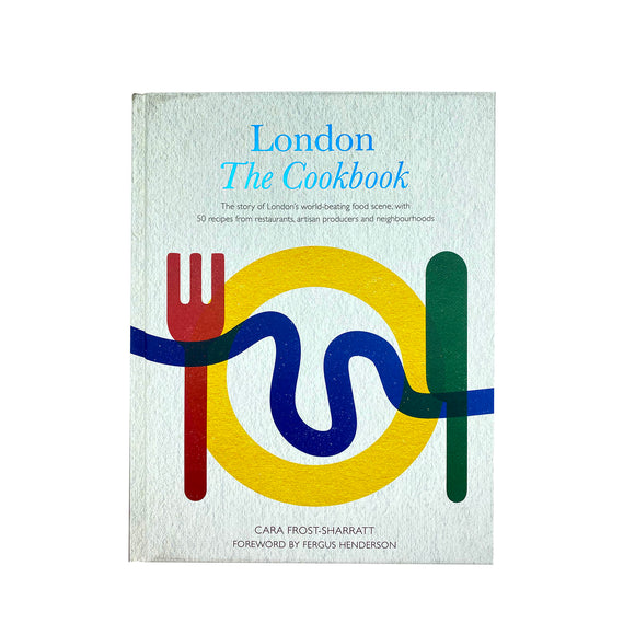 London The Cookbook
