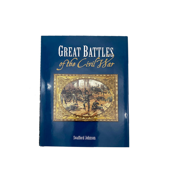 Great Battles of the Civil War  by Swafford Johnson