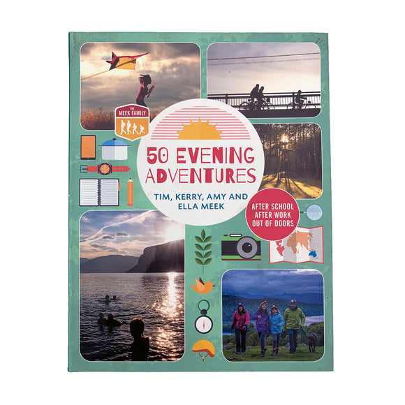50 Evening Adventures by The Meek Family