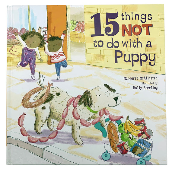 15 Things Not To Do With A Puppy by Margaret McAllister