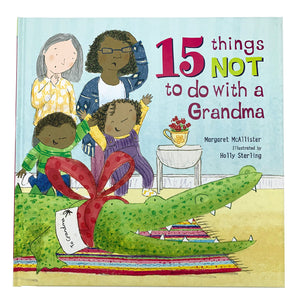 15 Things Not To Do With Grandma by Margaret McAllister