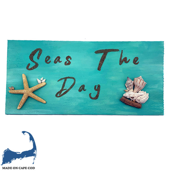 Seas The Day Shell Sign