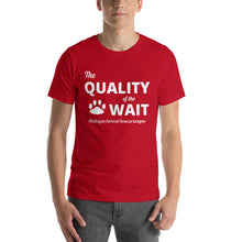 "Load image into Gallery viewer, ""The Quality of the Wait"" Unisex T-Shirt"