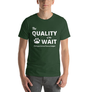 """The Quality of the Wait"" Unisex T-Shirt"