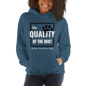 """The Quality of the Wait"" Unisex Hoodie"