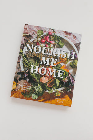 Nourish Me Home Cookbook