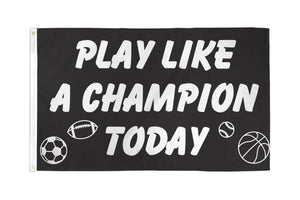 Play Like a Champion Flag 3x5 Poly