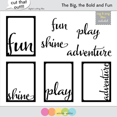 The Big, the Bold and Fun Cut Files