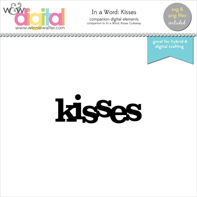 In a Word: Kisses Digital Elements
