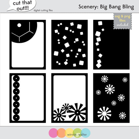 Scenery: Big Bang Bling Cut Files