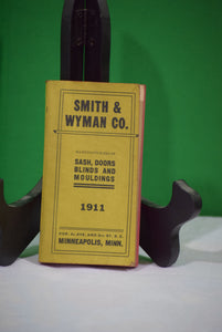 SMITH & WYMAN CO. 1911 Sash and molding catalog