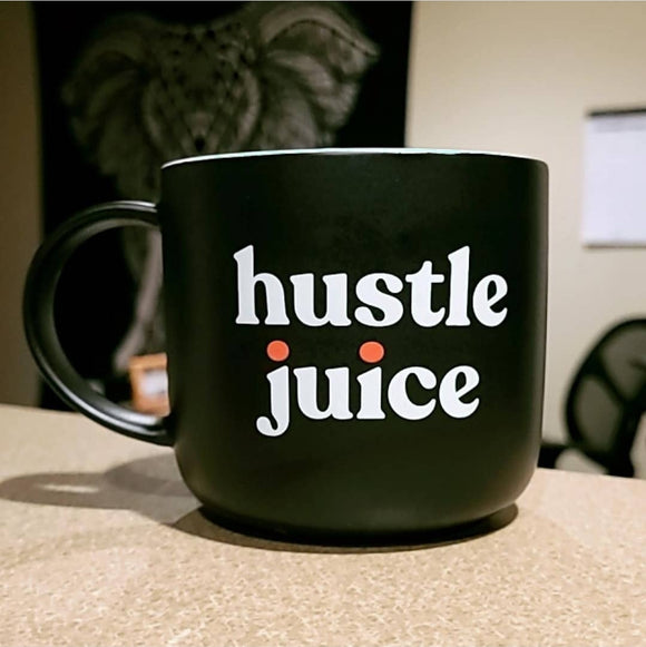 Hustle Juice Ceramic Mug