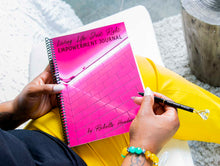 Load image into Gallery viewer, Living Life Just Right Empowerment Journal & Empowered Woman Pen