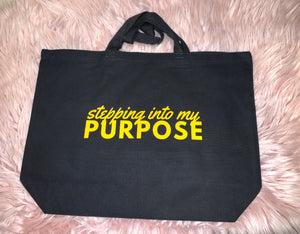 Stepping Into My Purpose Tote Bag